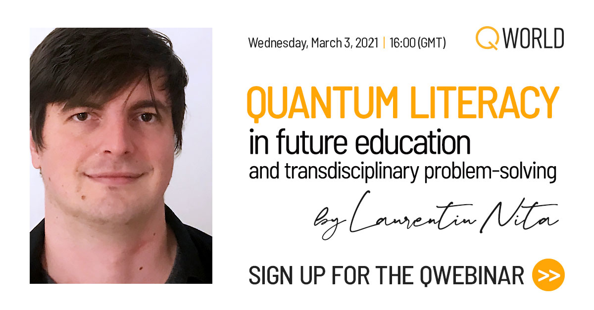 QWebinar: Quantum Literacy in future education and transdisciplinary problem-solving